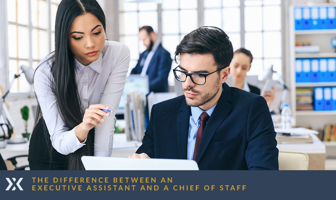 The Difference Between an Executive Assistant and a Chief of Staff