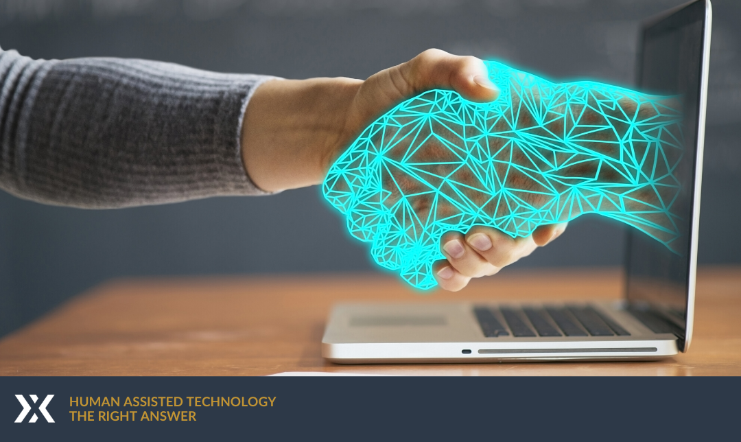 Human Assisted Technology – The Right Answer