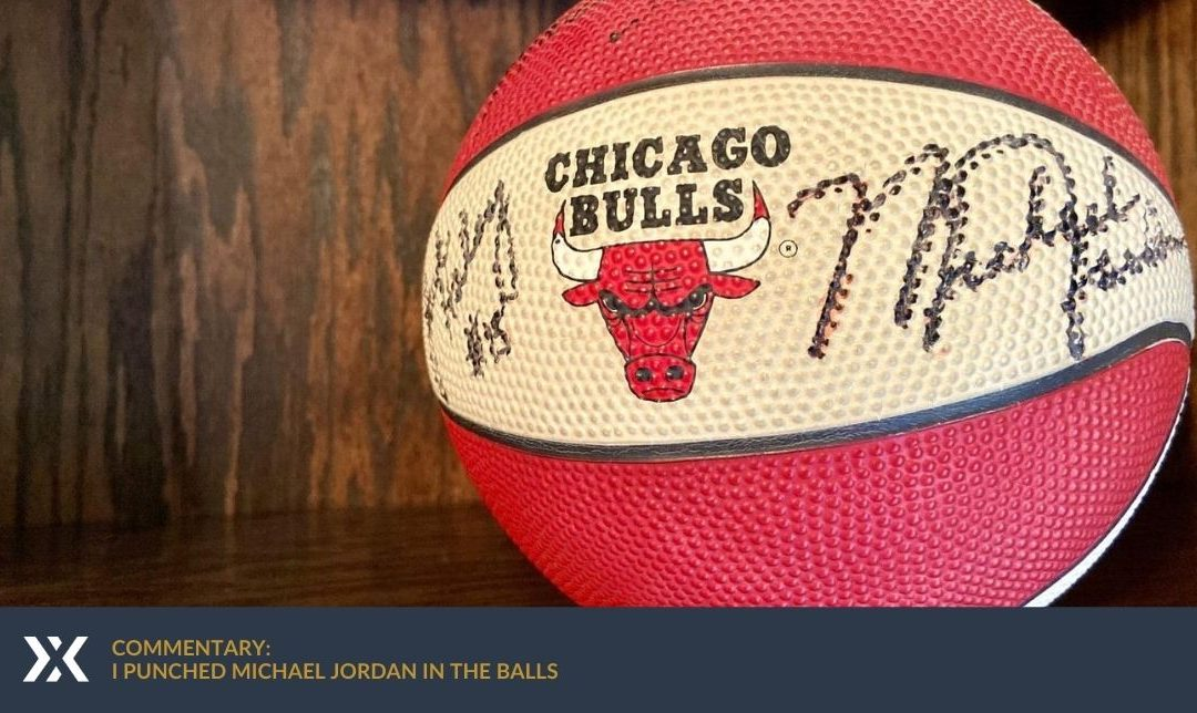 Commentary: I punched Michael Jordan in the balls